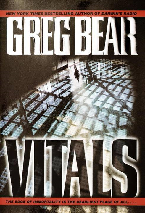 Vitals By: Greg Bear