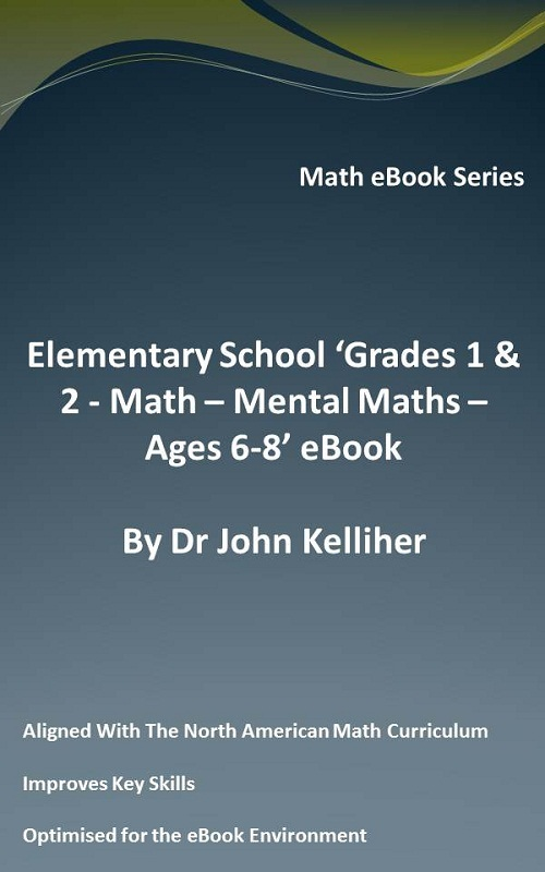 Elementary School 'Grades 1 & 2: Math – Mental Math – Ages 6-8' eBook