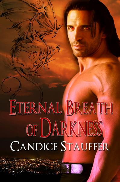 Eternal Breath of Darkness By: candice stauffer