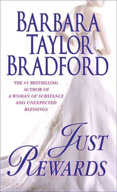 Just Rewards By: Barbara Taylor Bradford