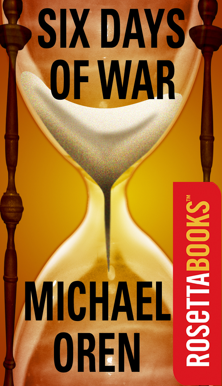 Six Days of War By: Michael Oren