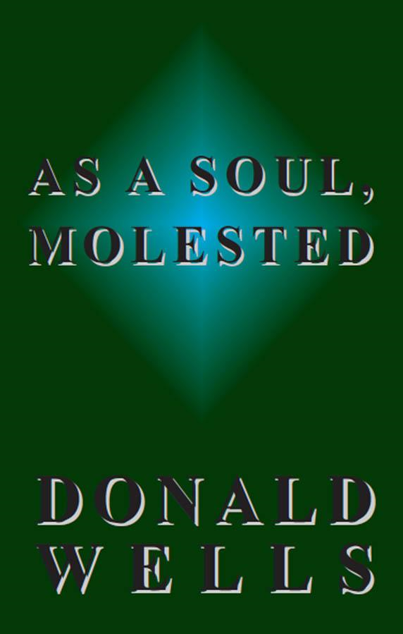 As A Soul, Molested