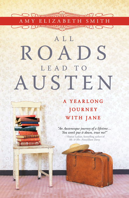 All Roads Lead to Austen By: Amy Smith