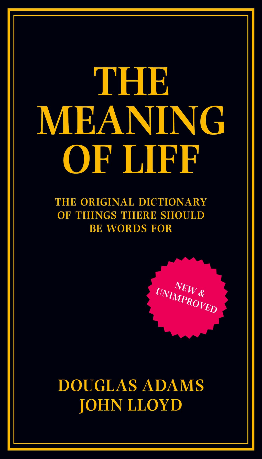 Meaning of Liff The Original Dictionary Of Things There Should Be Words For
