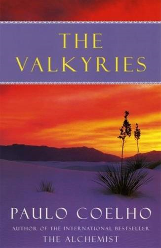 The Valkyries By: Paulo Coelho