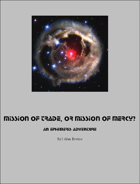 Mission of Trade, or Mission of Mercy: An Ephemeris RPG adventure