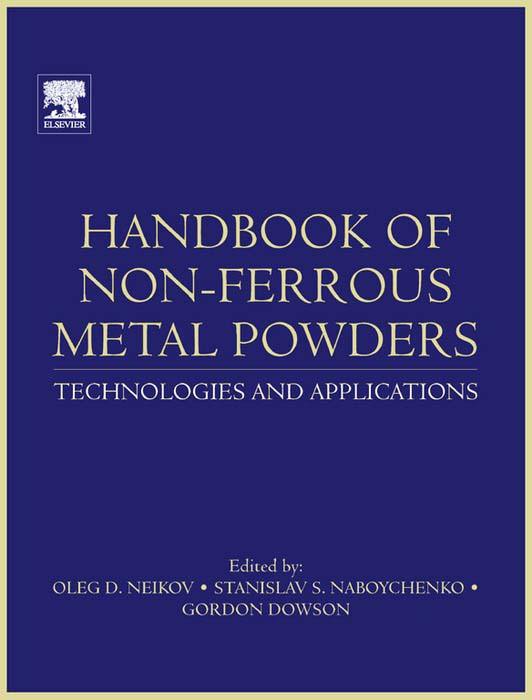 Handbook of Non-Ferrous Metal Powders Technologies and Applications