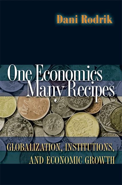 One Economics, Many Recipes By: Dani Rodrik