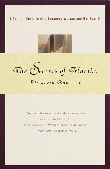 The Secrets of Mariko By: Elisabeth Bumiller