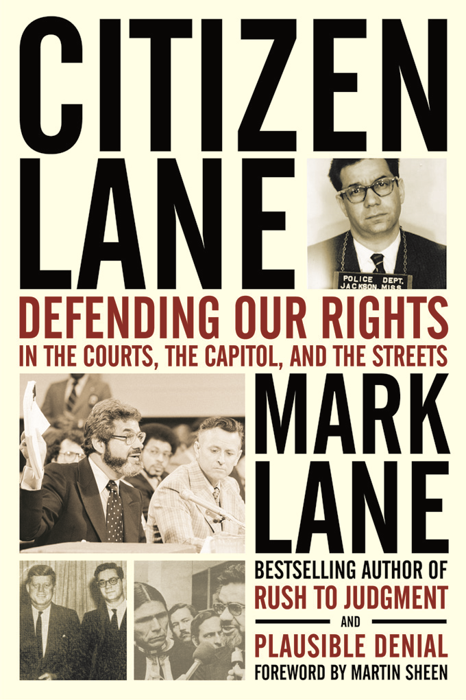 Citizen Lane: Defending Our Rights in the Courts, the Capitol, and the Streets By: Lane, Mark
