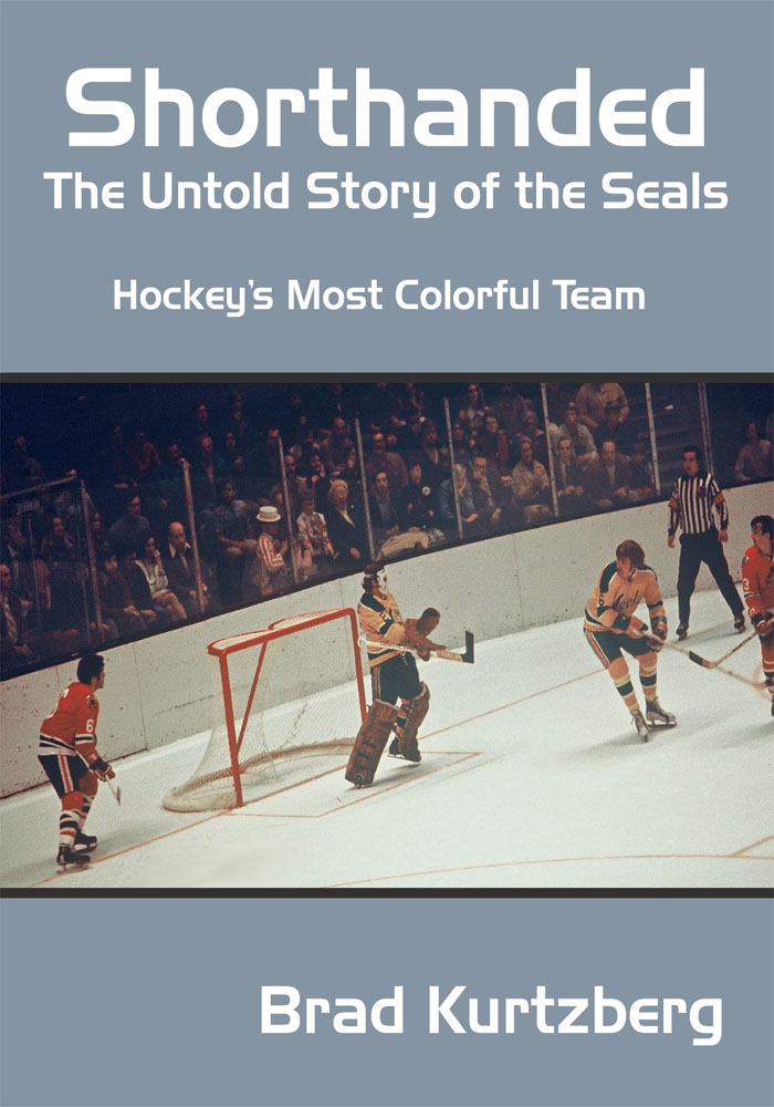 Shorthanded: The Untold Story of the Seals By: Brad Kurtzberg