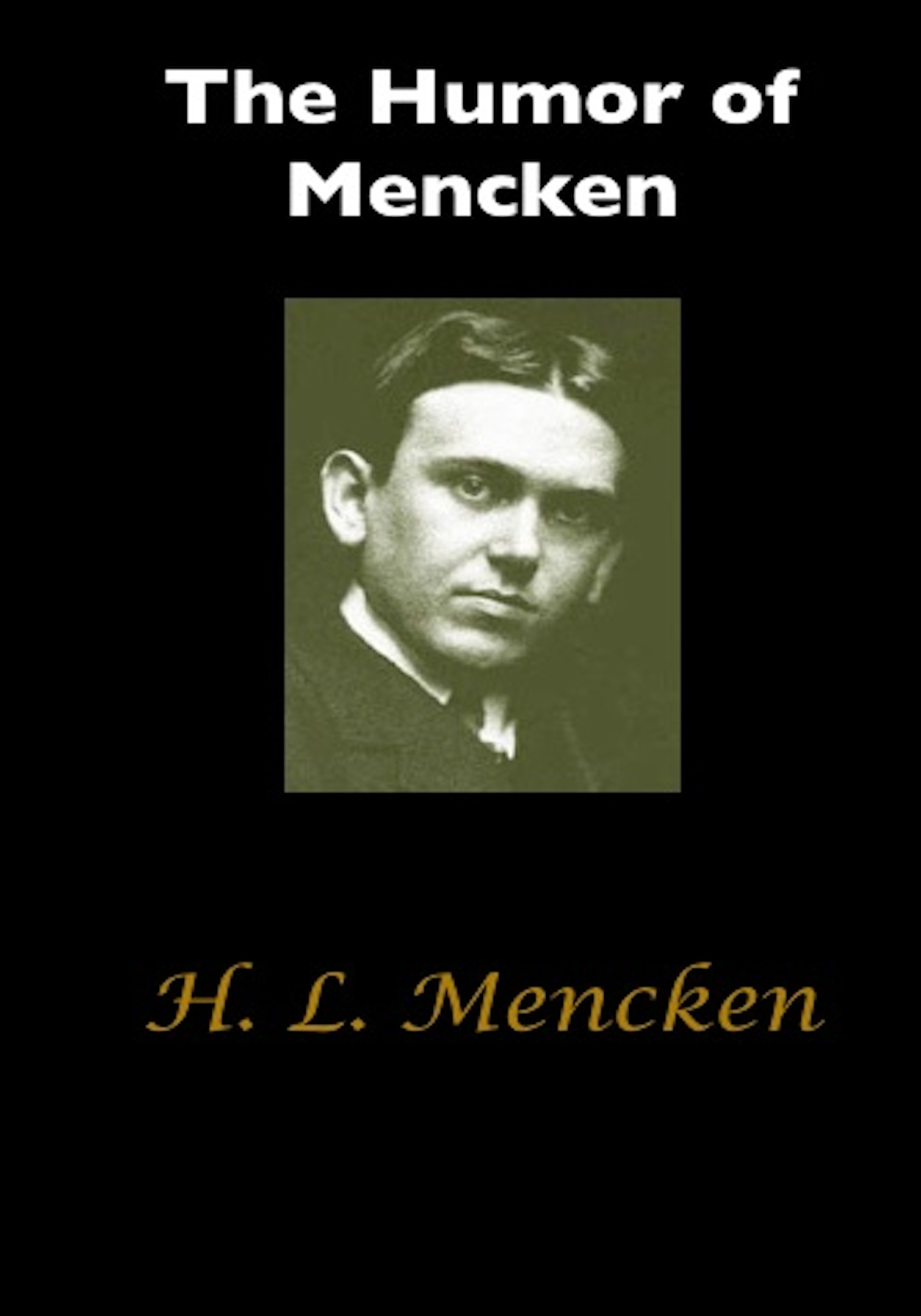 The Humor of Mencken