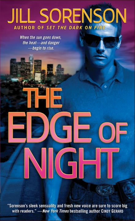 The Edge of Night By: Jill Sorenson