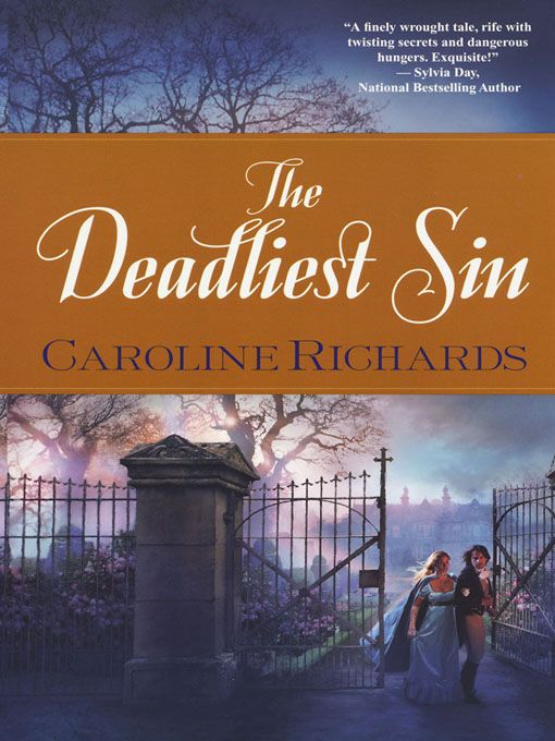 The Deadliest Sin By: Caroline Richards
