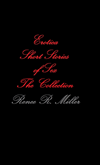 Erotica Short Stories Of Sex: The Collection