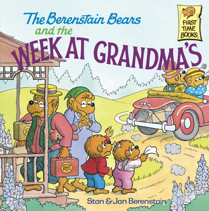 The Berenstain Bears and the Week at Grandma's By: Jan Berenstain,Stan Berenstain