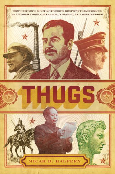 Thugs By: Micah Halpern