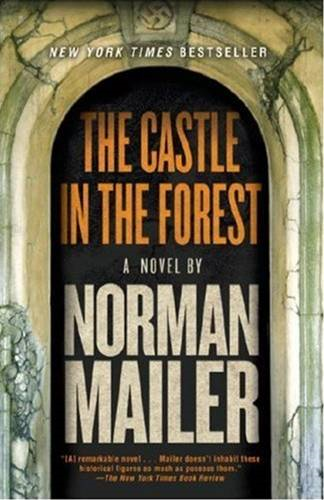 The Castle in the Forest By: Norman Mailer