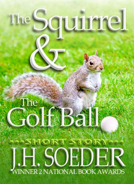 The Squirrel and the Golf Ball