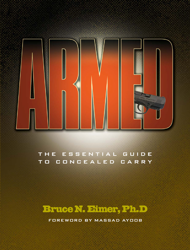 Armed - The Essential Guide to Concealed Carry