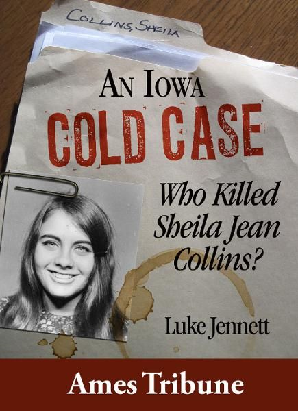 An Iowa Cold Case: Who Killed Sheila Jean Collins?