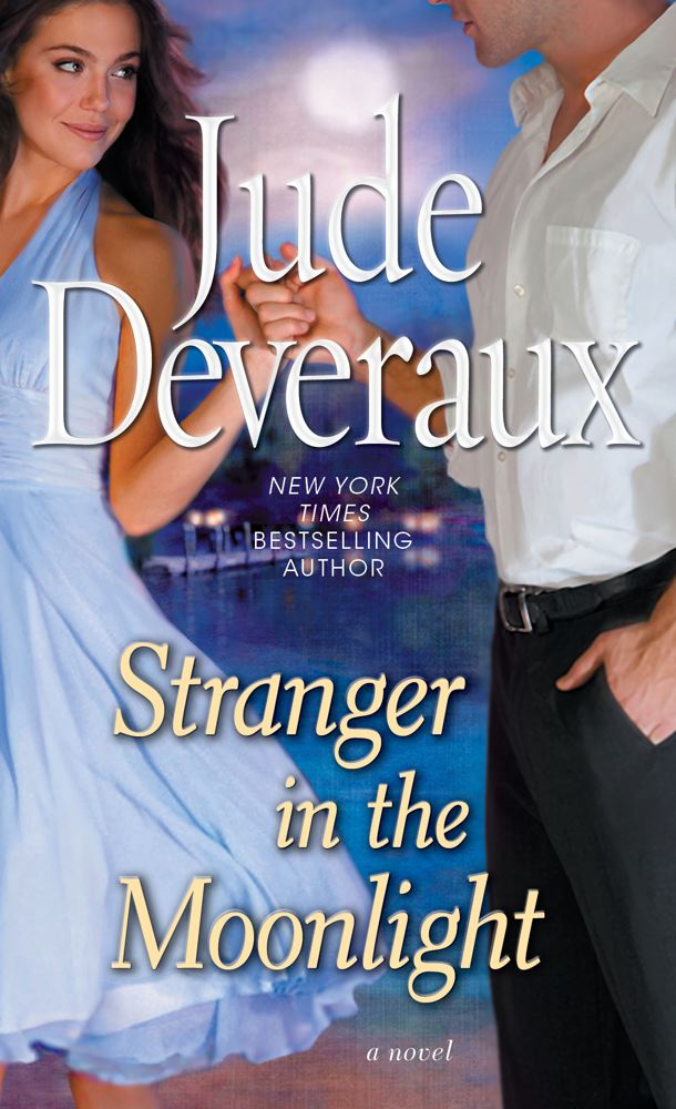 Stranger in the Moonlight By: Jude Deveraux