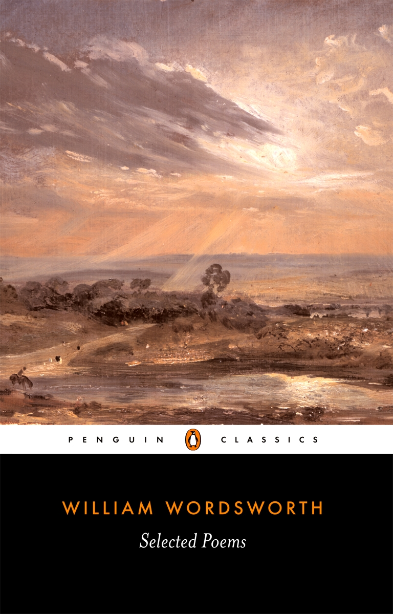 Selected Poems By: William Wordsworth