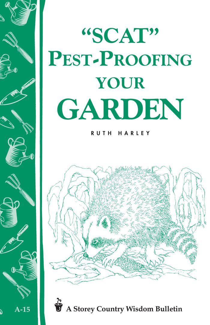 Pest-Proofing Your Garden By: Ruth Harley