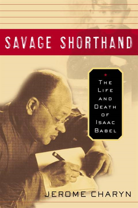 Savage Shorthand By: Jerome Charyn