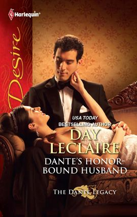 Dante's Honor-Bound Husband By: Day Leclaire
