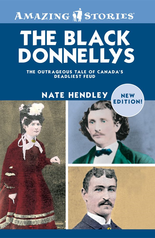 The Black Donnellys By: Nate Hendley