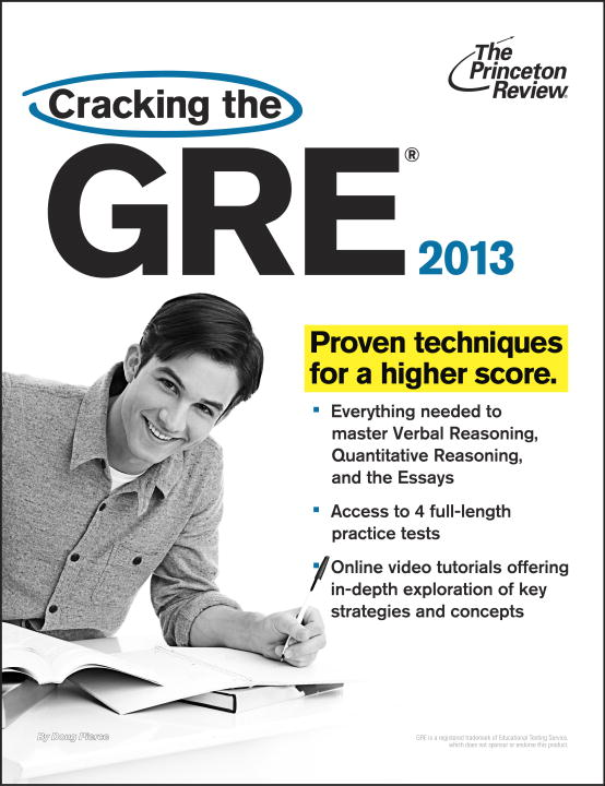 Cracking the GRE, 2013 Edition By: Princeton Review