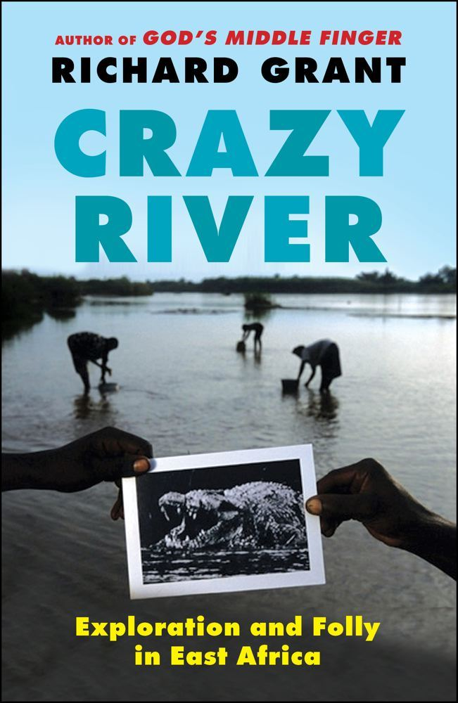 Crazy River By: Richard Grant