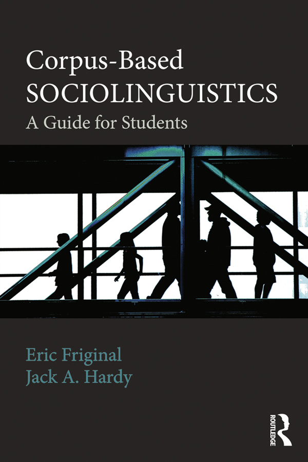 Corpus-Based Sociolinguistics A Guide for Students