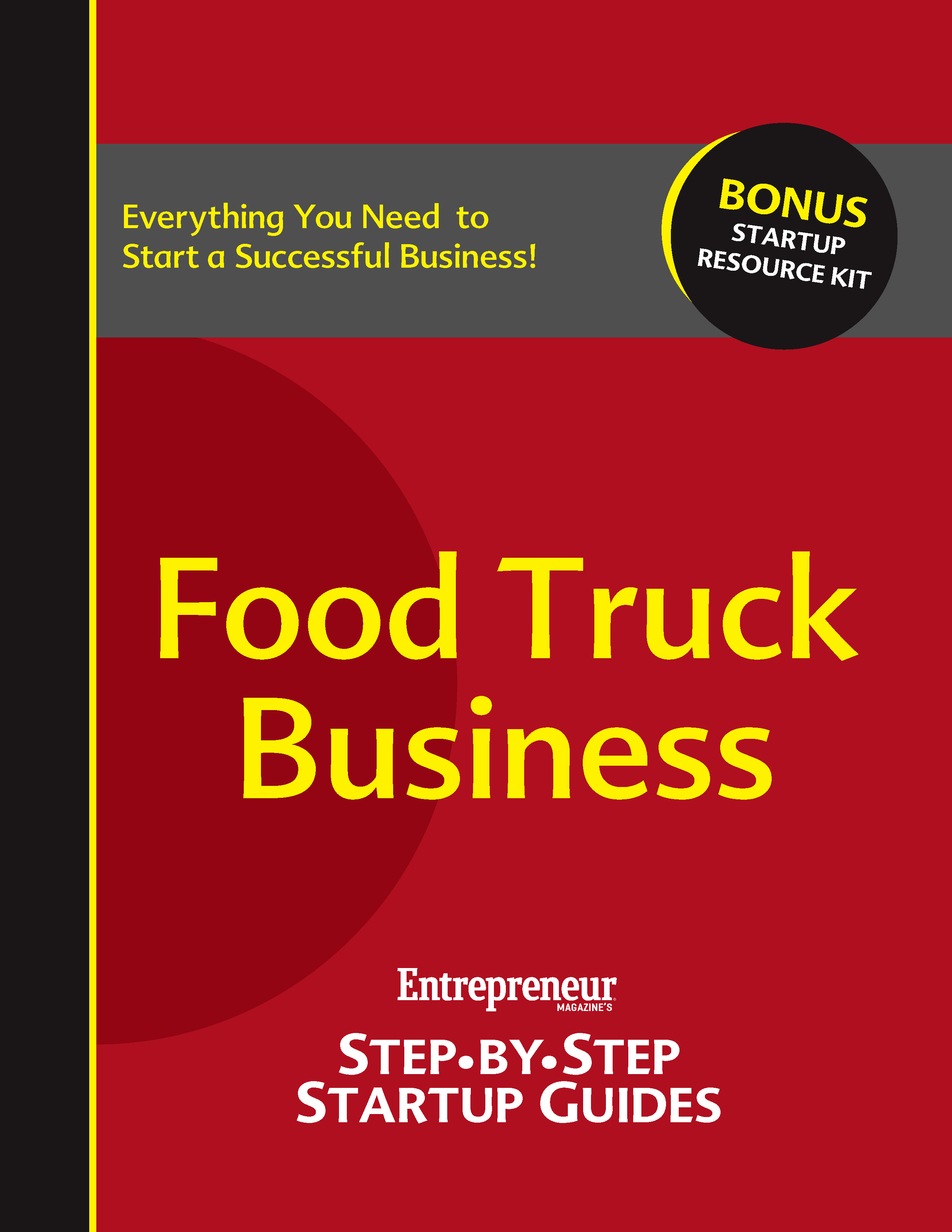 Food Truck Business By: Entrepreneur magazine