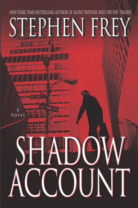Shadow Account By: Stephen Frey