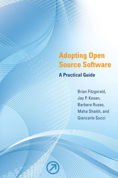 Adopting Open Source Software: A Practical Guide