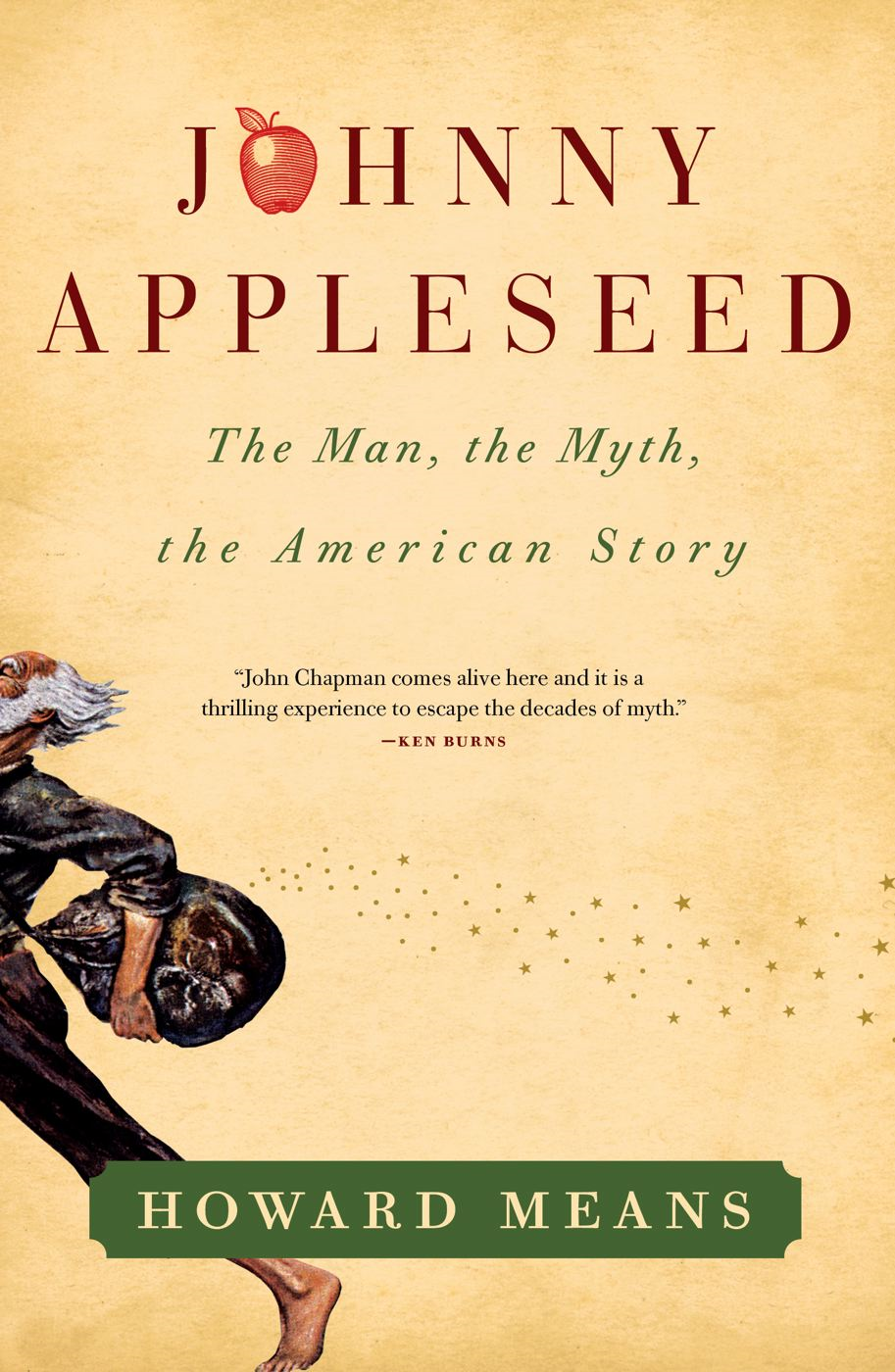 Johnny Appleseed By: Howard Means