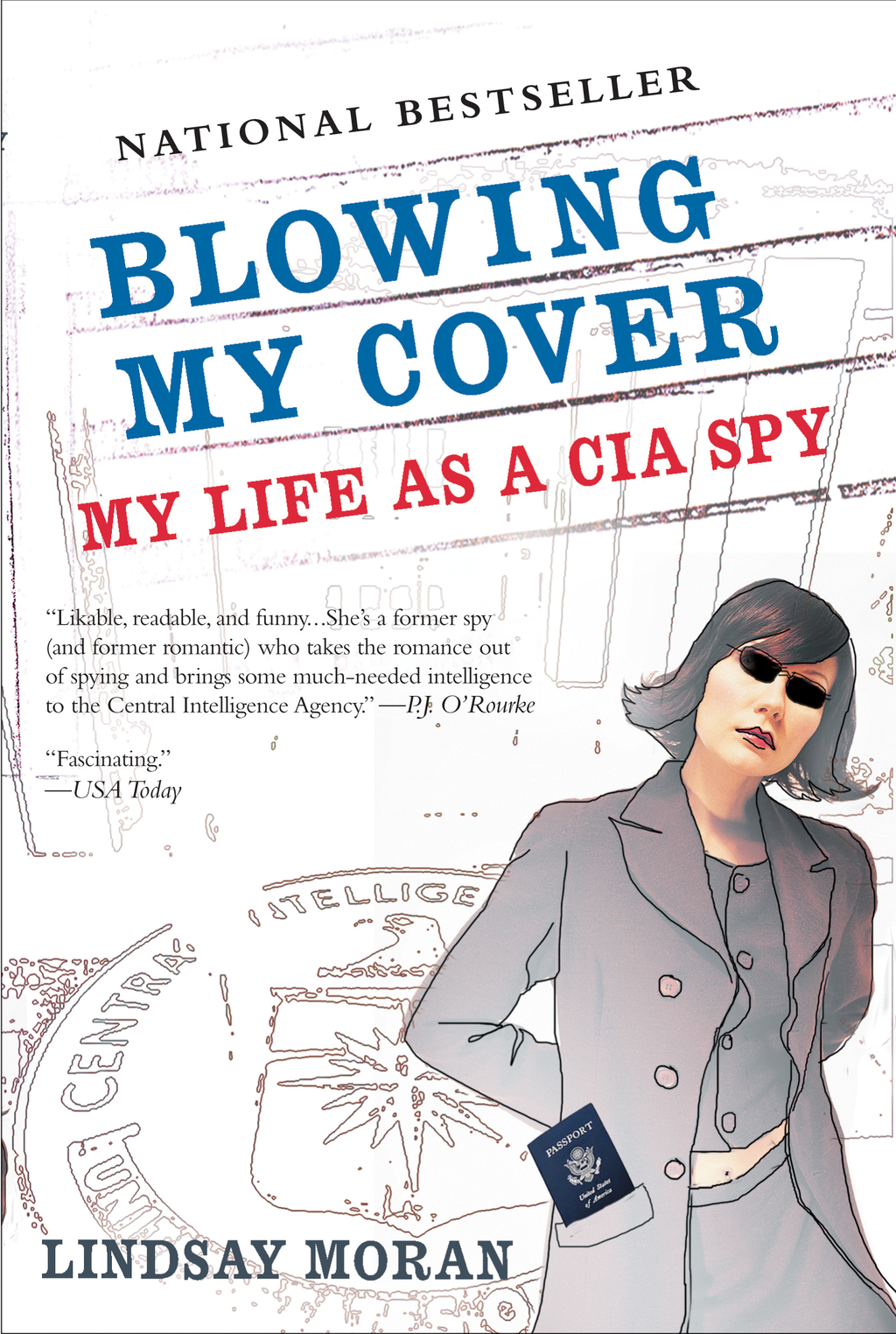 Blowing My Cover By: Lindsay Moran