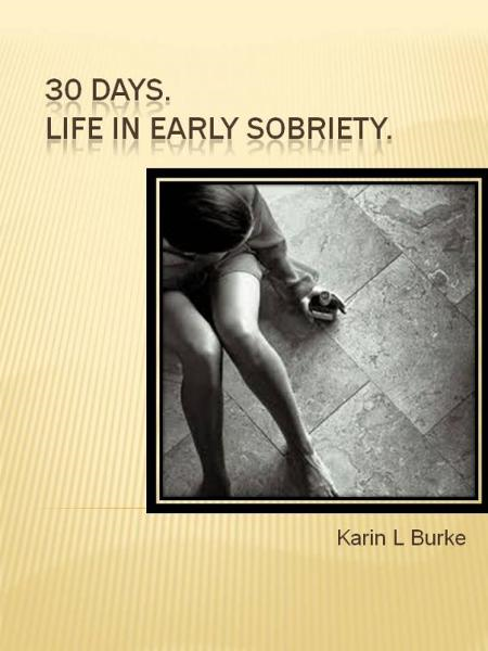 30 Days By: Karin Burke