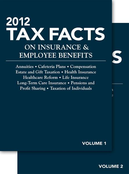 2012 Tax Facts on Insurance & Employee Benefits