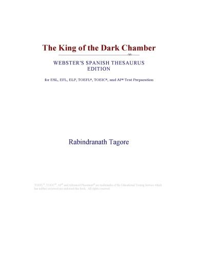 Inc. ICON Group International - The King of the Dark Chamber (Webster's Spanish Thesaurus Edition)