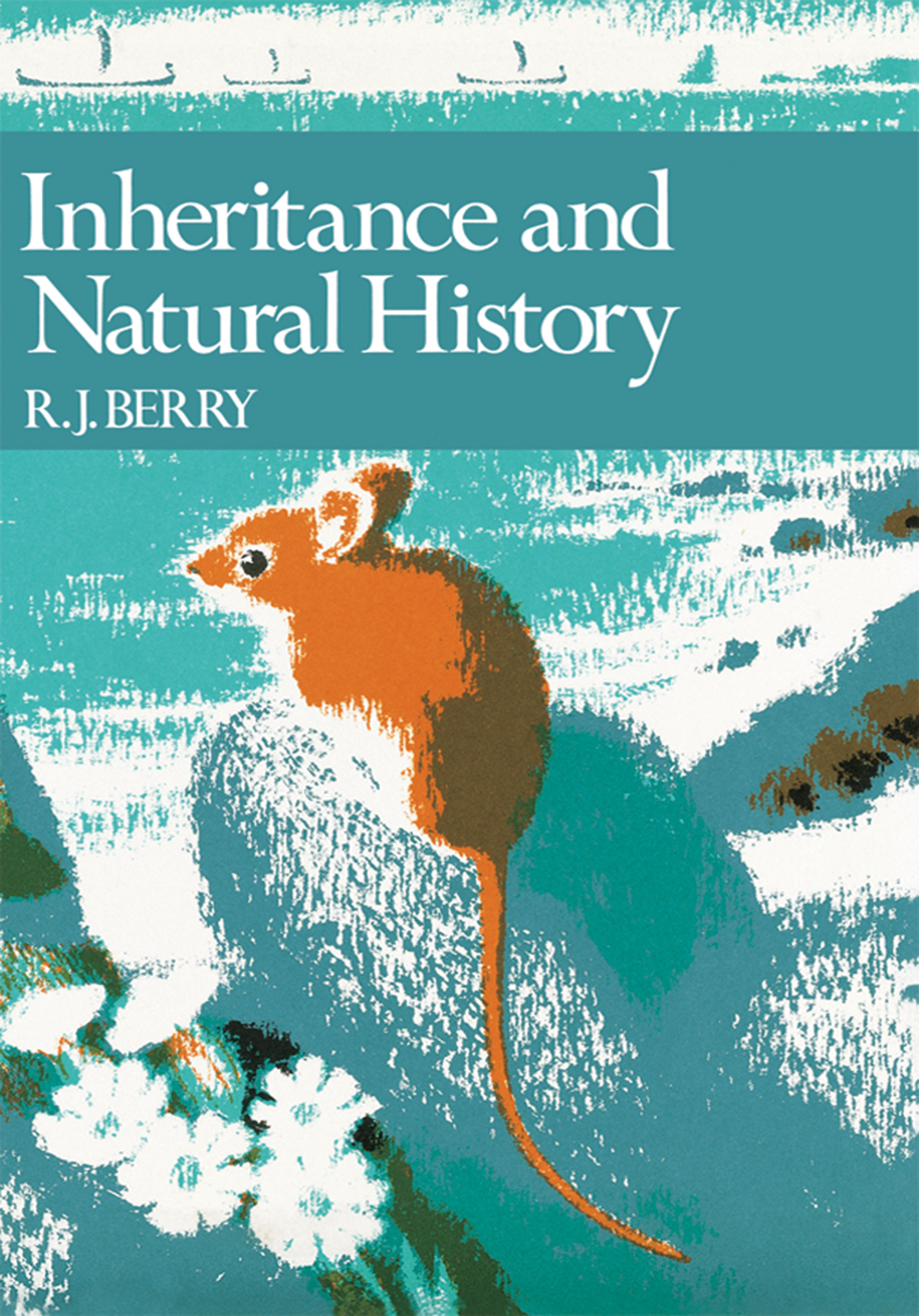 Inheritance and Natural History (Collins New Naturalist Library,  Book 61)