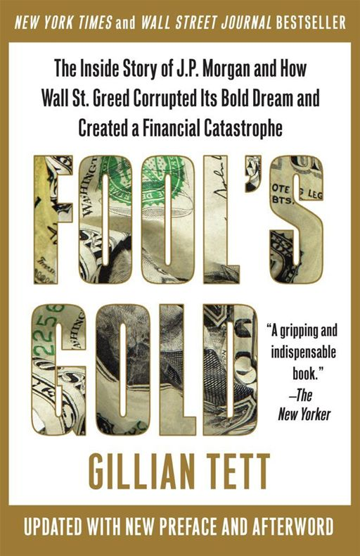 Fool's Gold By: Gillian Tett