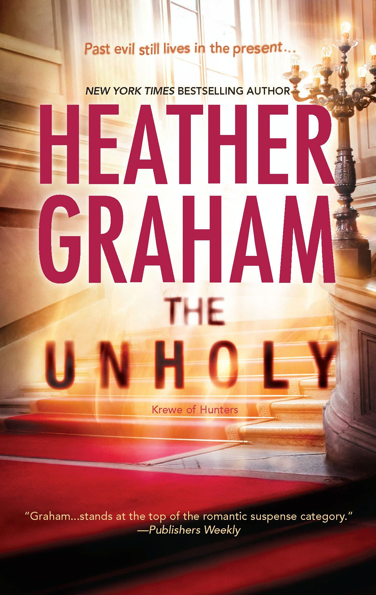 The Unholy By: Heather Graham