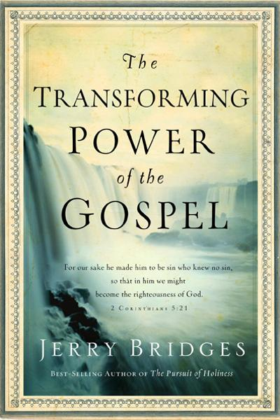 The Transforming Power of the Gospel
