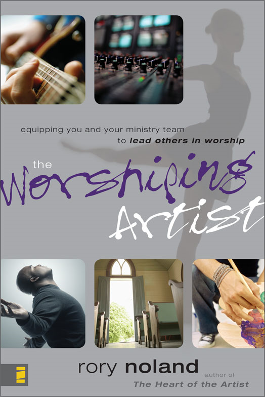 The Worshiping Artist By: Rory   Noland