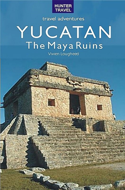 The Maya Ruins of the Yucatan