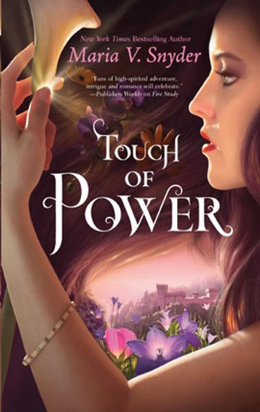 Touch of Power By: Maria V. Snyder