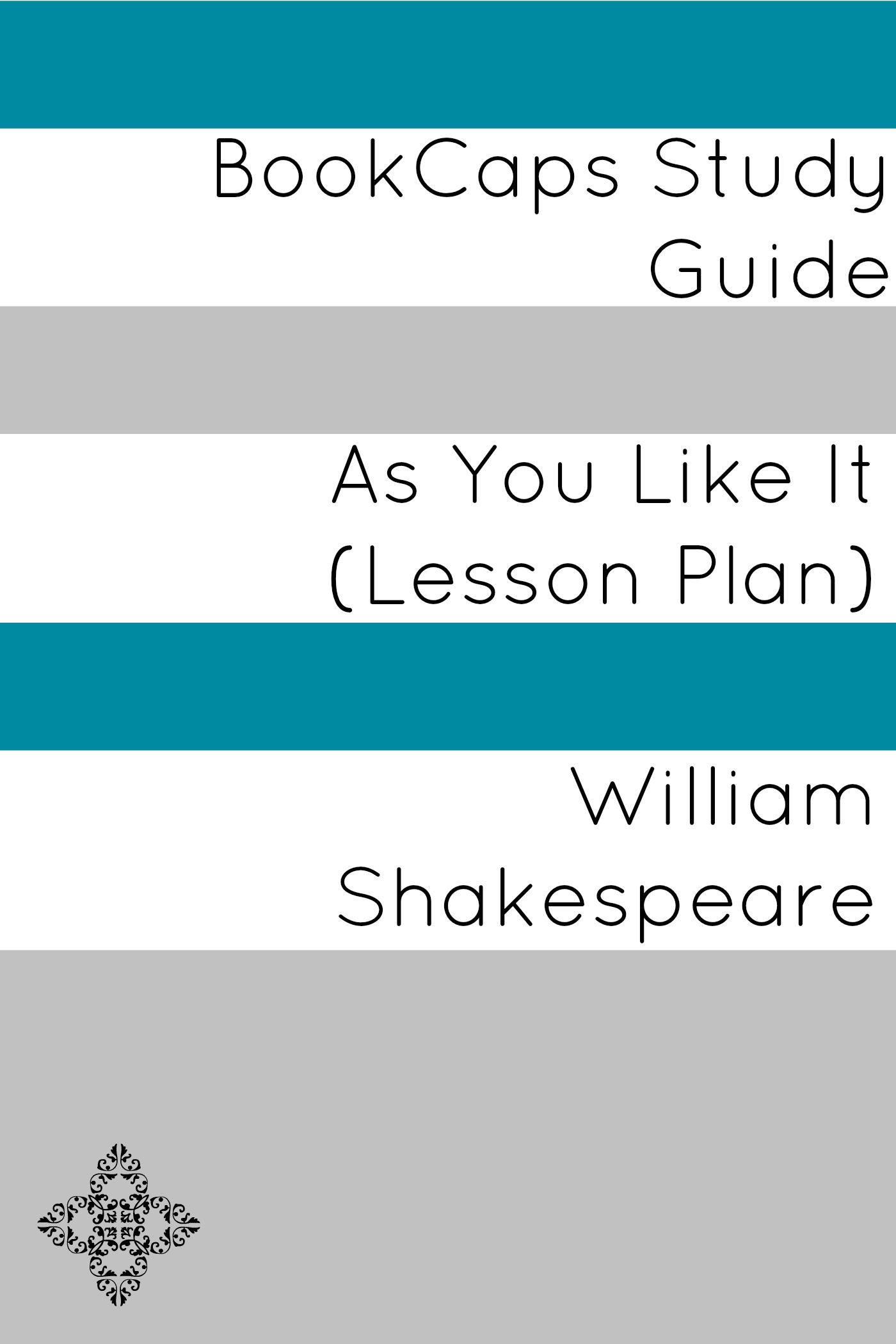 As You Like It: Teacher Lesson Plans